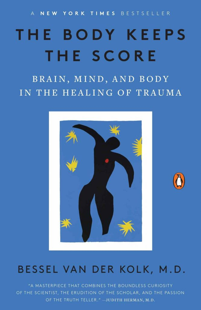 growth and healing The Body Keeps the Score Essy Knopf