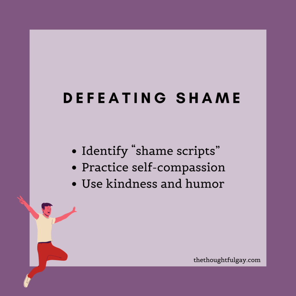 gay shame self compassion thoughtful gay