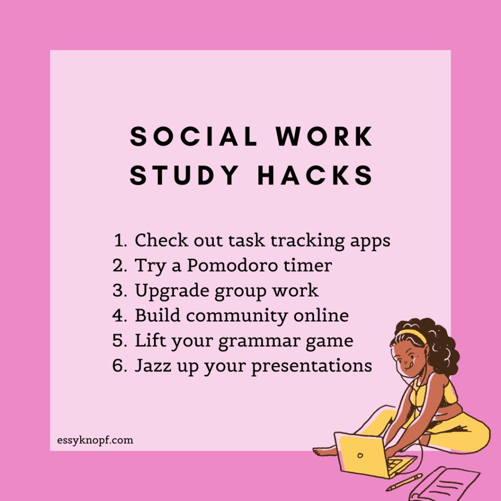 Essy Knopf social work school study hacks